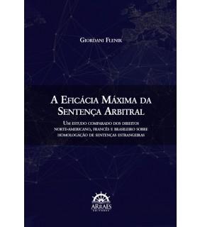 A EFICÁCIA MÁXIMA DA SENTENÇA ARBITRAL