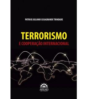 TERRORISMO E COOPERAÇÃO INTERNACIONAL