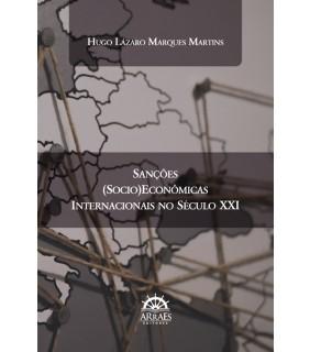 SANÇÕES (SOCIO)ECONÔMICAS INTERNACIONAIS NO SÉCULO XXI