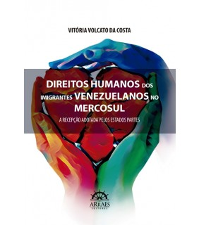 DIREITOS HUMANOS DOS IMIGRANTES VENEZUELANOS NO MERCOSUL