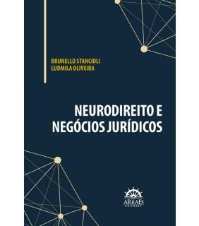 NEURODIREITO E NEGÓCIOS JURÍDICOS