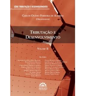 TRIBUTAÇÃO E DESENVOLVIMENTO - VOLUME 2