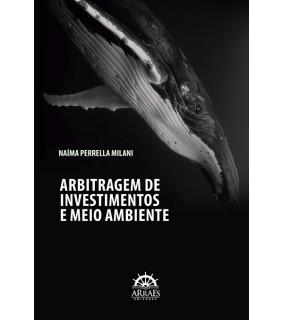 ARBITRAGEM DE INVESTIMENTOS E MEIO AMBIENTE
