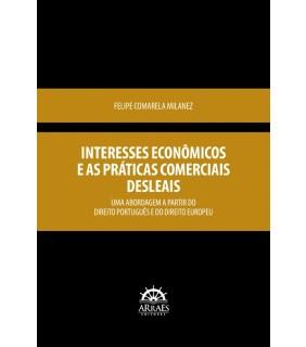 INTERESSES ECONÔMICOS E AS PRÁTICAS COMERCIAIS DESLEAIS