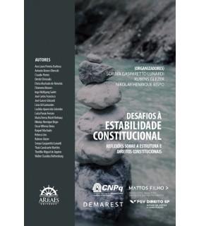 DESAFIOS À ESTABILIDADE CONSTITUCIONAL