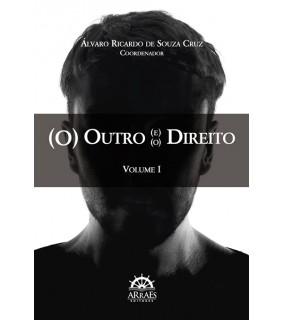 (O) Outro (e) (o) Direito - Vol.I
