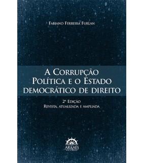A Corrupção Política e o Estado democrático de Direito