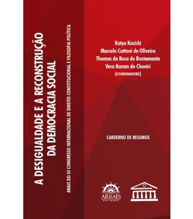 DESIGUALDADE E A RECONSTRUÇÃO DA DEMOCRACIA SOCIAL - Coleção Desigualdade e a reconstrução da democracia social