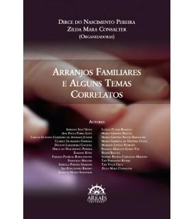 ARRANJOS FAMILIARES E ALGUNS TEMAS CORRELATOS