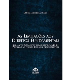 As Limitações aos Direitos Fundamentais
