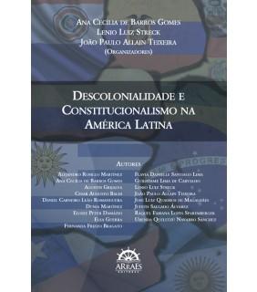 Descolonialidade e Constitucionalismo na América Latina