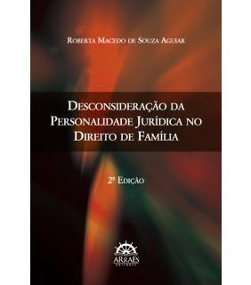 Desconsideração da personalidade jurídica no direito de família