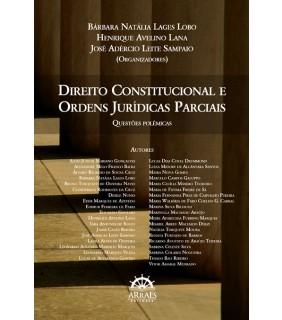 DIREITO CONSTITUCIONAL E ORDENS JURÍDICAS PARCIAIS