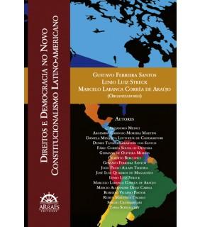 Direitos e Democracia no Novo Constitucionalismo Latino-Americano