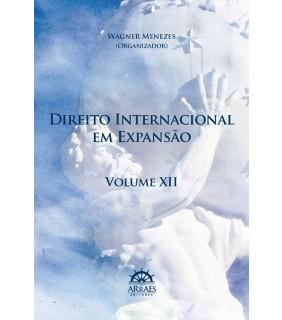 DIREITO INTERNACIONAL EM EXPANSÃO - VOL. 12