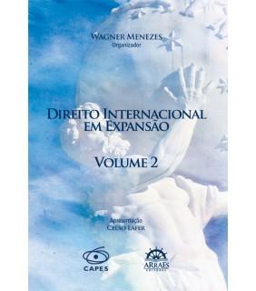 DIREITO INTERNACIONAL EM EXPANSÃO - VOL. 2