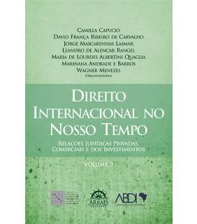 Direito Internacional no Nosso Tempo - Volume 3