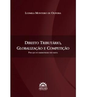 Direito tributário, globalização e competição