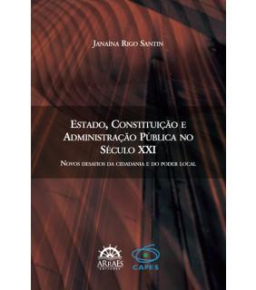 Estado, Constituição e Administração pública no século XXI
