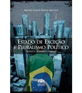 Estado de Exceção e Pluralismo Político