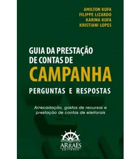 GUIA DA PRESTAÇÃO DE CONTAS DE CAMPANHA - PERGUNTAS E RESPOSTAS