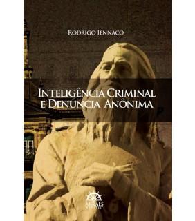 Inteligência Criminal e Denûncia Anônima