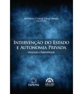 Intervenção do Estado e Autonomia Privada