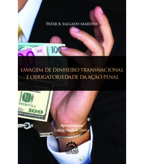 Lavagem de Dinheiro Transnacional e Obrigatoriedade da Ação Penal
