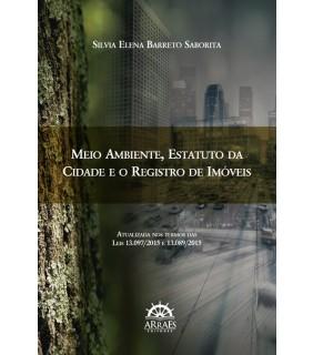 Meio Ambiente, Estatuto da Cidade e o Registro de Imóveis