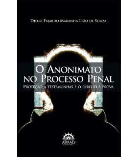 O Anonimato no Processo Penal