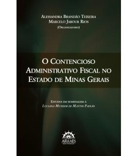 O Contencioso Administrativo Fiscal no Estado de Minas Gerais