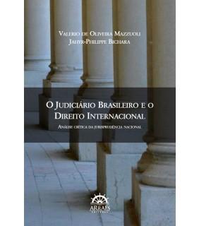 O Judiciário Brasileiro e o Direito Internacional