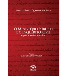 O Ministério Público e o Inquérito Civil