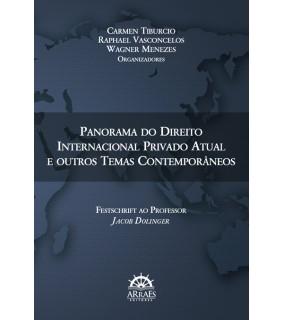 Panorama Do Direito Internacional Privado Atual E Outros Temas Contemporâneos