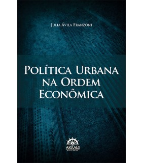 Política Urbana na Ordem Econômica