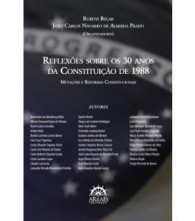 REFLEXÕES SOBRE OS 30 ANOS DA CONSTITUIÇÃO DE 1988