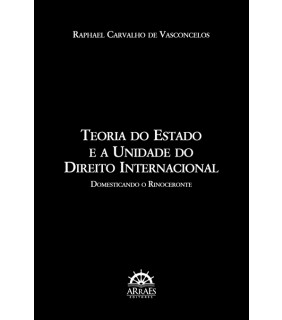 Teoria do Estado e a Unidade do Direito Internacional