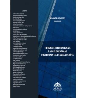TRIBUNAIS INTERNACIONAIS E A IMPLEMENTAÇÃO PROCEDIMENTAL DE SUAS DECISÕES