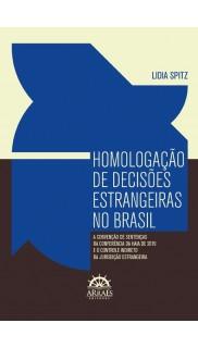 HOMOLOGAÇÃO DE DECISÕES ESTRANGEIRAS NO BRASIL