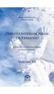DIREITO INTERNACIONAL EM EXPANSÃO – V. 20