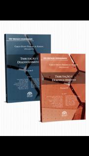"""Série """"TRIBUTAÇÃO E DESENVOLVIMENTO"""" - VOL. 1 e 2"""