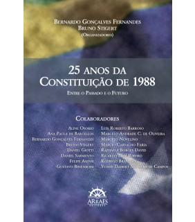 25  anos da Constituicao de 1988: entre o passado e o futuro