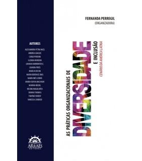 AS PRÁTICAS ORGANIZACIONAIS DE DIVERSIDADE E INCLUSÃO