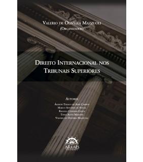 DIREITO INTERNACIONAL NOS TRIBUNAIS SUPERIORES