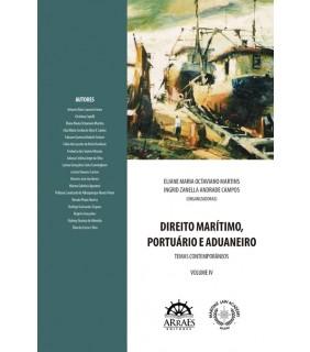 DIREITO MARÍTIMO, PORTUÁRIO E ADUANEIRO - VOL 4