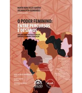 PRÉ-VENDA!!! O PODER FEMININO: entre percursos e desafios