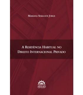 A RESIDÊNCIA HABITUAL NO DIREITO INTERNACIONAL PRIVADO