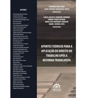 APORTES TEÓRICOS PARA A APLICAÇÃO DO DIREITO DO TRABALHO APÓS A REFORMA TRABALHISTA