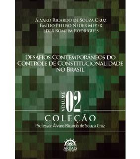 Desafios Contemporâneos do Controle de Constitucionalidade no Brasil - Vol. 2