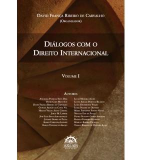 Diálogos com o Direito Internacional - Volume 1